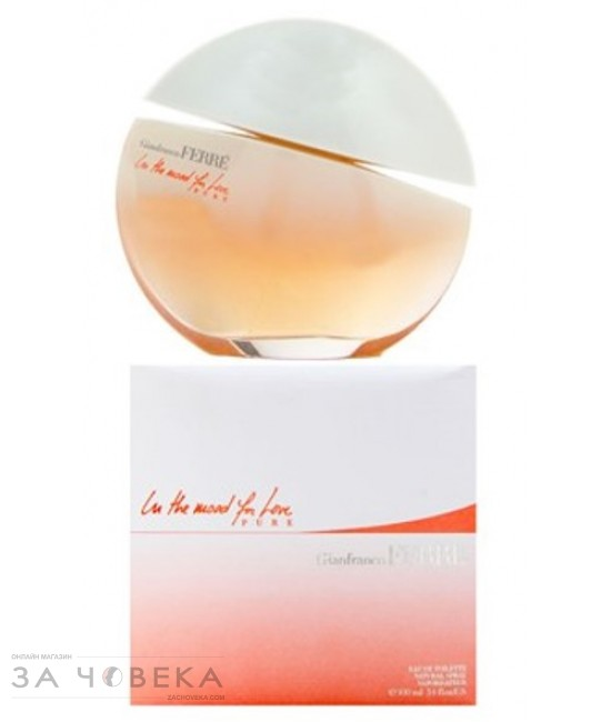 "Ferre In The Mood For Love Pure 100ml EDT за жени | Магазин - ""За Човека"""